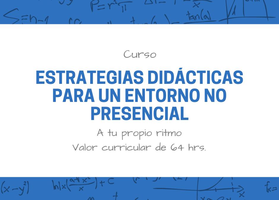 ¿Qué busca el curso de Estrategias didácticas?